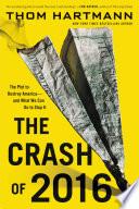 The Crash Of 2016