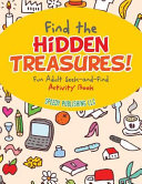 Find the Hidden Treasures  Fun Adult Seek And Find Activity Book