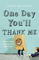 One Day You Ll Thank Me