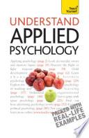 Understand Applied Psychology  Teach Yourself