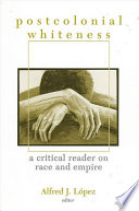 Postcolonial Whiteness