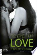 Fighting for Love   Heimliche Verf  hrung