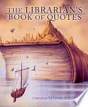 The Librarian s Book of Quotes