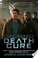 The Death Cure  Maze Runner  Book Three
