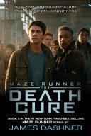 The Death Cure (Maze Runner, Book Three)