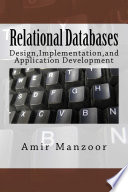 Relational Databases:Design,Implementation,and Application Development