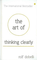 The Art of Thinking Clearly Book Cover