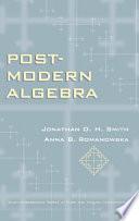 Post Modern Algebra