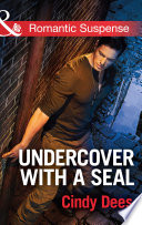 Undercover with a SEAL  Mills   Boon Romantic Suspense   Code  Warrior SEALs  Book 1