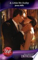 A Little Bit Guilty  Mills   Boon Intrigue   Midnight Secrets  Book 2