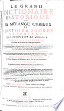 Le Grande Dictionaire Historique Ou Le M Lange Curieux De L Histoire Sacr E Et Profane