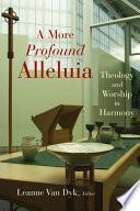 A More Profound Alleluia book