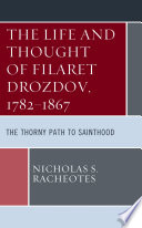 The Life And Thought Of Filaret Drozdov 1782 1867