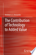 The Contribution of Technology to Added Value To The Production Process Contributes To