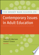 The Jossey Bass Reader on Contemporary Issues in Adult Education