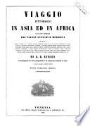 Viaggio pittoresco in Asia ed in Africa riassunto generale dei viaggi antichi e moderni secondo Arman     di G  B  Eyri  s