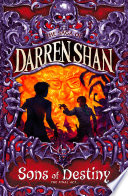 Sons of Destiny  The Saga of Darren Shan  Book 12