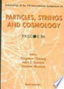 Proceedings of the 7th International Symposium Particles, Strings and Cosmology