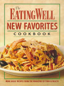 The Eating well new favorites cookbook