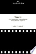 Shoot  The Notebooks of Serafino Gubbio  Cinematograph Operator