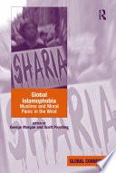 Global Islamophobia Liberal Tolerance In The West As Muslims