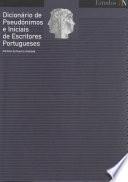 Dicionário de pseudónimos e iniciais de escritores portugueses