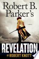 Robert B  Parker s Revelation