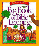 The Early Reader's Big Book of Bible Learning