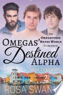 Omegas    Destined Alpha Volume 2