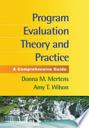 Program Evaluation Theory And Practice First Edition