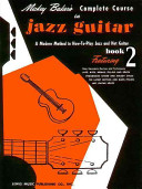 Mickey Baker s Complete Course in Jazz Guitar