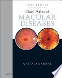 Gass  Atlas of Macular Diseases E Book