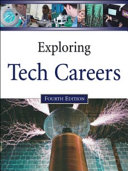 Exploring Tech Careers, Fourth Edition, 2-Volume Set