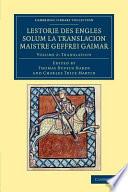 Lestorie Des Engles Solum la Translacion Maistre Geoffrei Gaimar  Volume 2  Translation