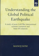 Understanding the Global Political Earthquake
