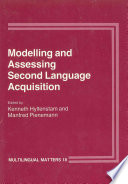 Modelling and Assessing Second Language Acquisition