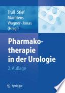 Pharmakotherapie in der Urologie