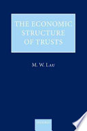 The Economic Structure Of Trusts