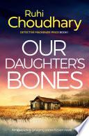 Our Daughter S Bones