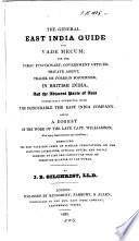 The general East India guide and vade-mecum, a digest of capt. Williamson's work [The East India vade-mecum] with improvements and additions
