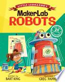 Little Leonardo S Makerlab Robots
