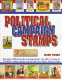Political Campaign Stamps Political Campaign Stamps Is The First