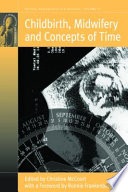 Childbirth Midwifery And Concepts Of Time