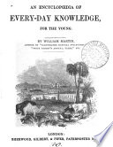 An encyclop  dia  sic  of every day knowledge  for the young