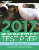 Airline Transport Pilot Test Prep 2017 Book and Tutorial Software Bundle