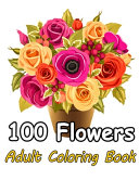 Book 100 Flowers An Adult Coloring Book