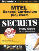 MTEL General Curriculum  03  Exam Secrets Study Guide