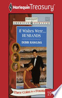 If Wishes Were   Husbands : women, three wishes… three coins in...
