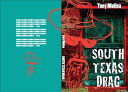 Ebook South Texas Drag Epub Tony Molina Apps Read Mobile