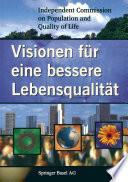 Visionen für eine bessere Lebensqualität
